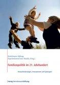 eBook: Familienpolitik im 21. Jahrhundert