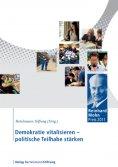 eBook: Demokratie vitalisieren - politische Teilhabe stärken