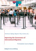 eBook: Improving the Governance of International Migration