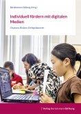 eBook: Individuell fördern mit digitalen Medien