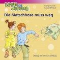 eBook: Leon und Jelena - Die Matschhose muss weg