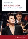 eBook: Opernsänger mit Zukunft!
