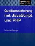 eBook: Qualitätssicherung mit JavaScript und PHP