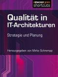 ebook: Qualität in IT-Architekturen