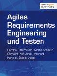eBook: Agiles Requirements Engineering und Testen