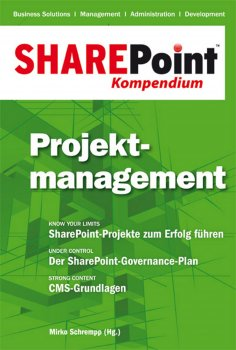 ebook: SharePoint Kompendium - Bd. 3: Projektmanagement