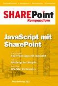 ebook: SharePoint Kompendium - Bd. 6: JavaScript mit SharePoint