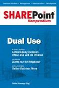 ebook: SharePoint Kompendium - Bd. 5: Dual Use