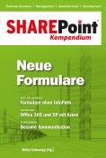 ebook: SharePoint Kompendium - Bd. 7: Neue Formulare