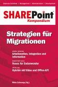 ebook: SharePoint Kompendium - Bd. 12: Strategien für Migrationen