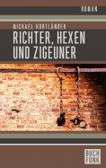 eBook: Richter, Hexen und Zigeuner: Historischer Roman