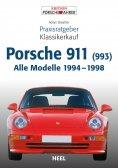 eBook: Praxisratgeber Klassikerkauf Porsche 911 (993)