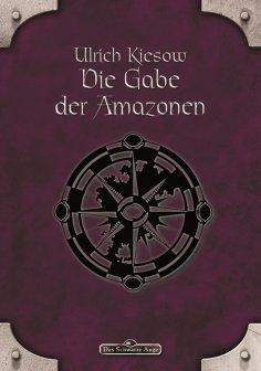eBook: DSA 18: Die Gabe der Amazonen