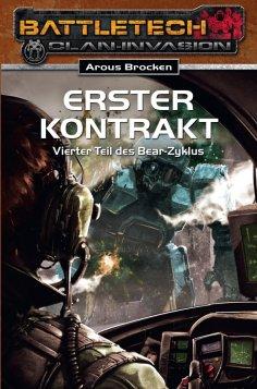 eBook: BattleTech 22: Bear-Zyklus 4