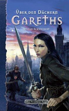 eBook: DSA 100: Über den Dächern Gareths