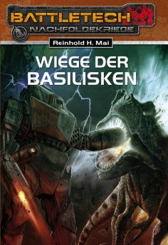 eBook: BattleTech 19: Wiege der Basilisken