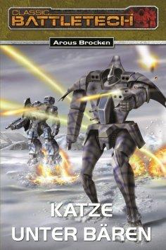 eBook: BattleTech 11: Bear-Zyklus 1