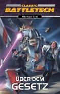 eBook: BattleTech 4: Das Goldene Zeitalter 2