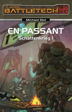 eBook: BattleTech 15: Schattenkrieg 1
