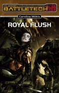 eBook: BattleTech 18: Royal Flush