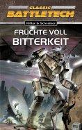 eBook: BattleTech 10: Früchte voll Bitterkeit