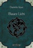 eBook: DSA 80: Blaues Licht