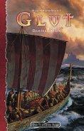 eBook: DSA 93: Hjaldinger-Saga 1 - Glut