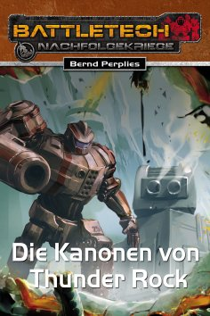 eBook: BattleTech 28: Die Kanonen von Thunder Rock