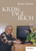 ebook: Krebstagebuch