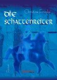 eBook: Die Schattenreiter. Roman