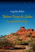 eBook: Unterm Kreuz des Südens. Eine australische Familiensaga