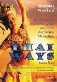 eBook: Thai Ways Band 2. Begegnungen im Land der freien Menschen
