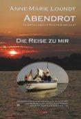 eBook: Abendrot (1) Die Reise zu mir: Erinnerungen