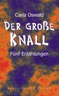 eBook: Der große Knall. Fünf Erzählungen