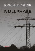 ebook: Nullphase. Thriller