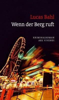 eBook: Wenn der Berg ruft (eBook)