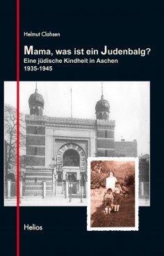 ebook: Mama, was ist ein Judenbalg?