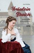 eBook: Fräulein Broich
