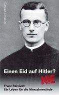 eBook: Einen Eid auf Hitler? NIE
