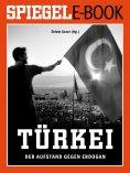 eBook: Türkei - Der Aufstand gegen Erdogan