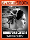 eBook: Hirnforschung - Eine Wissenschaft auf dem Weg, den Menschen zu enträtseln