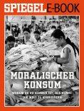 eBook: Moralischer Konsum - Warum es so schwer ist, als Kunde die Welt zu verbessern