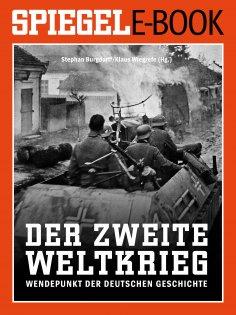 eBook: Der 2. Weltkrieg - Wendepunkt der deutschen Geschichte