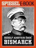 eBook: Rudolf Augstein über Bismarck