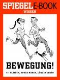 eBook: Bewegung - Fit bleiben, Spaß haben, länger leben