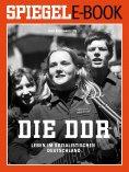 eBook: Die DDR - Leben im sozialistischen Deutschland