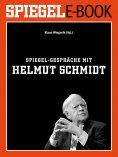 eBook: SPIEGEL-Gespräche mit Helmut Schmidt