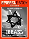 eBook: Israel - Land der Hoffnung, Land des Leids