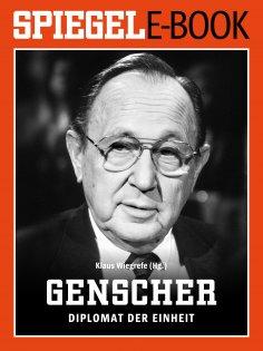 eBook: Hans-Dietrich Genscher - Diplomat der Einheit