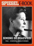 eBook: Simone de Beauvoir. Frau - Denkerin - Revolutionärin